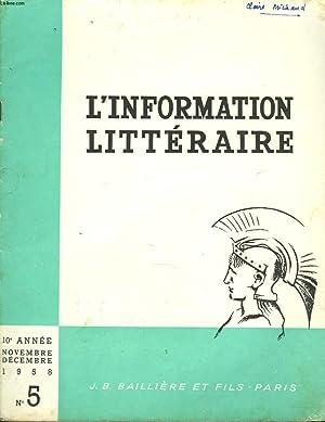 L'INFORMATION LITTERAIRE POUR L'ENSEIGNEMENT. 10e ANNEE, N°5, NOV-DEC 1958. ROBET GARNIER ,...