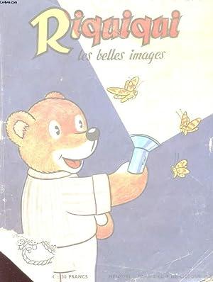 RIQUIQUI LES BELLES IMAGES. RIQUIQUI ET LA NUIT.: COLLECTIF