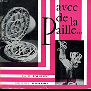 AVEC DE LA PAILLE: BORGLUND E.