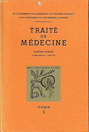 TRAITE DE MEDECINE TOME 1 Maladies infectieuses (premiere partie): A. LEMIERRE, CH. LENORMANT, PH. ...