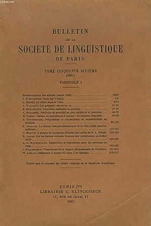 BULLETIN DE LA SOCIETE DE LINGUISTIQUE DE PARIS (TOME LVI. 1961. FASCICULE 1) J. KURYLOWICZ : NOTE ...