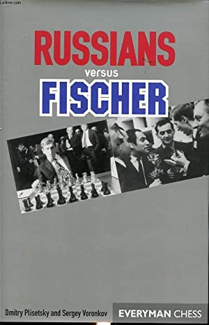 RUSSIANS VERSUS FISCHER: D. PLISETSKY AND S. VORONKOV