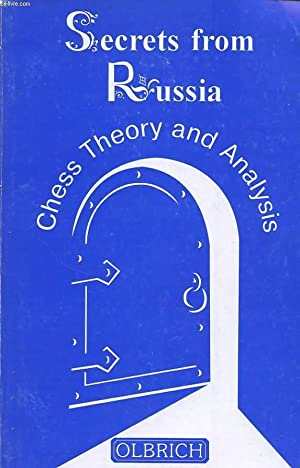 SECRETS FROM RUSSIA : CHESS THEORY AND ANALYSIS: A. KARPOV