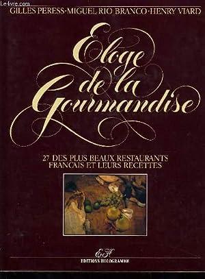 ELOGE DE LA GOURMANDISE 27 plus beau restaurants français et leurs recettes: GILLES PERESSS & ...
