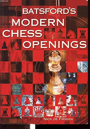 BASTFORD S MODERN CHESS OPENINGS: NICK DE FIRMIAN