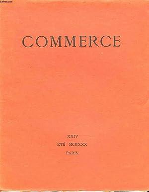 COMMERCE, CAHIERS TRIMESTRIELS N°XXIV, ETE 1930. PAUL VALERY: MORALITES / RENE DAUMAL: ...