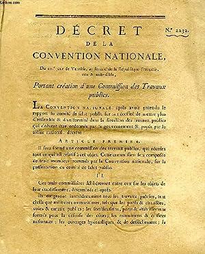 DECRET DE LA CONVENTION NATIONALE, N° 2232, PORTANT CREATION D'UNE COMMISSION DES TRAVAUX ...