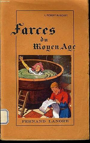 FARCE DU MOYEN AGE: L. ROBERT BUSQUET