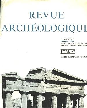 REVUE ARCHEOLOGIQUE, FONDEE EN 1844. EXTRAIT DE: PIERRE DEMAGNE (DIRECTEUR)