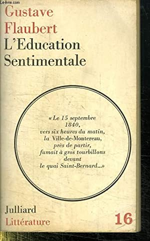 L EDUCATION SENTIMENTALE.: FLAUBERT GUSTAVE.