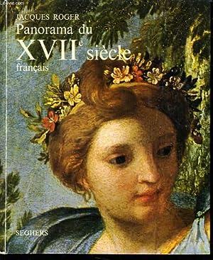 PANORAMA DU XVIIe SIECLE FRANCAIS le grand siècle: JACQUES ROGER