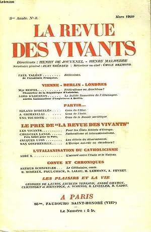 LA REVUE DES VIVANTS, ORGANE DES GENERATIONS DE LA GUERRE N°3, 3e ANNEE, MARS 1929. PAUL VALERY...