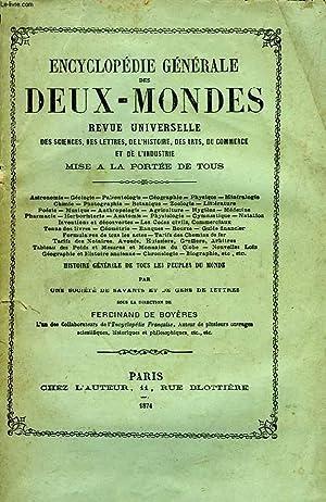 ENCYCLOPEDIE GENERALE DES DEUX-MONDES, 2 TOMES, REVUE UNIVERSELLE DES SCIENCES, DES LETTRES, DE L&#...