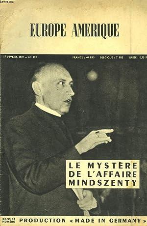 EUROPE-AMERIQUE. IMAGES, ENQUÊTES ET REPORTAGES N°192, 17 FEVRIER 1949. LE MYSTERE DE L&#...