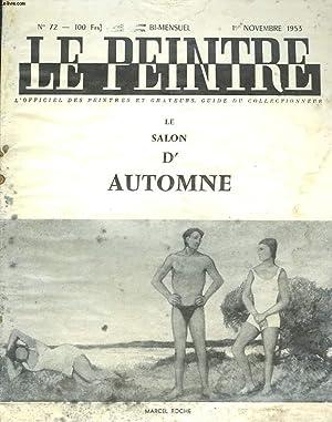 LE PEINTRE N°72, 1er NOV 1953. MARCEL ROCHE: LES CAMPEURS DE CANICULE/ LE MUSEE D'ART...