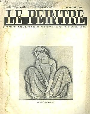 LE PEINTRE N°77,15 JANVIER 1954. MARGUERITE BORDET,: JEAN CHABANON (DIRECTEUR)
