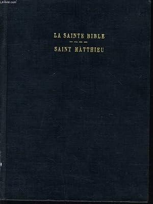 LA SAINTE BIBLE : L'EVANGILE SELON SAINT MATTHIEU: ECOLE BIBLIQUE DE JERUSALEM