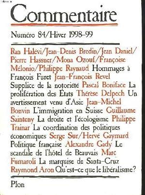 COMMENTAIRE N° 84. HIVER 1998-99. HOMMAGES A FRANCOIS FURET/ J.F. REVEL SUPPLICE DE LA ...