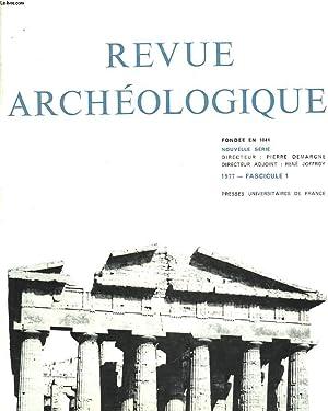 REVUE ARCHEOLOGIQUE, 1977, FASC.1 / DECOR ET: PIERRE DEMARGNE (DIRECTEUR)