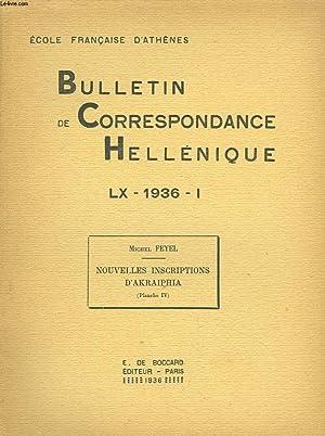BULLETIN DE CORRESPONDANCES HELLENIQUES (EXTRAIT DE). LX, 1936, I. MICHEL FEYEL : NOUVELLES ...