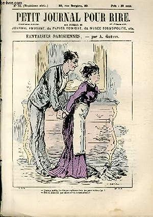 Petit journal pour rire N°33 de la 3è série, Fantaisies parisiennes par Grévin.: PHILIPON Veuve et ...