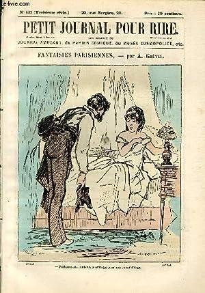 Petit journal pour rire N°135 de la 3è série, Fantaisies parisiennes par Grévin.: PHILIPON Veuve et...