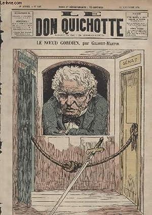 Le Don Quichotte N°125, Le noeud gordien.: GILBERT-MARTIN