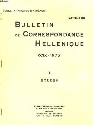 BULLETIN DE CORRESPONDANCES HELLENIQUES (EXTRAIT DE). XCIX-1975-I.: COLLECTIF