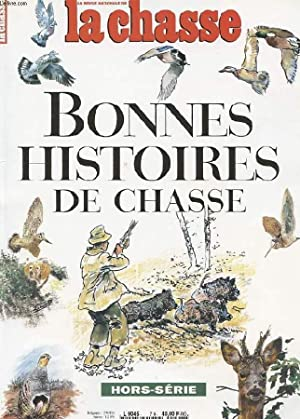 LA REVUE NATIONALE DE LA CHASSE. HORS SERIE. BONNES HISTOIRES DE CHASSE.: COLLECTIF