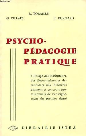 PSYCHO-PEDAGOGIE PRATIQUE. A L'USAGE DES INSTITUTEURS, DES: VILLARS G. -