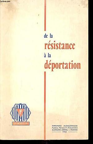 DE LA RESISTANCE A LA DEPORTATION: COLLECTIF