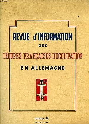REVUE D'INFORMATION DES TROUPES FRANCAISES D'OCCUPATION EN ALLEMAGNE, N° 22, JUILLET ...