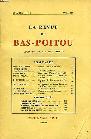 LA REVUE DU BAS-POITOU, 67e ANNEE, N° 2, AVRIL 1956: COLLECTIF