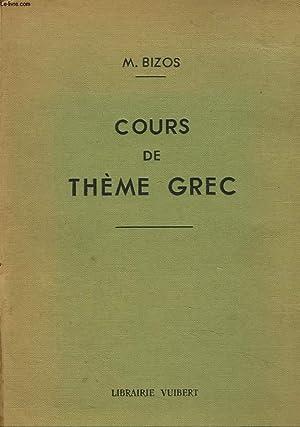 COURS DE THEME GREC. 3e édition.: M. BIZOS