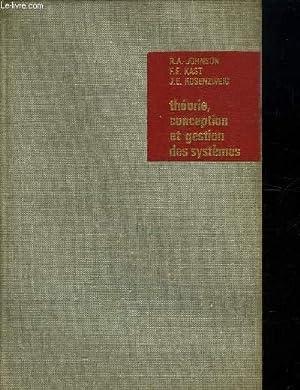 THEORIE CONCEPTION ET GESTION DES SYSTEMES.: JOHNSON RICHARD A,