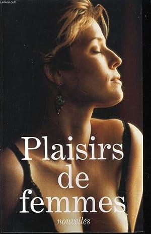 PLAISIRS DE FEMMES nouvelles : La fessé, Quelques délicats plaisirs en guise d'...