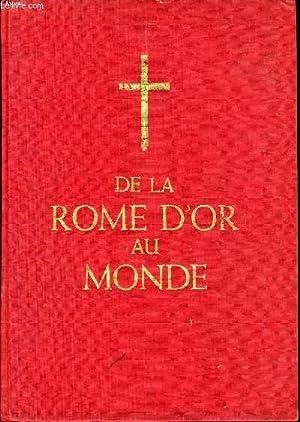 DE LA ROME D'OR AU MONDE: COLLECTIF