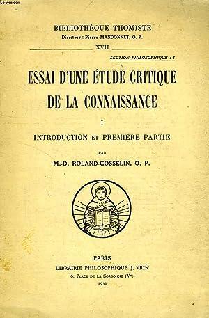 ESSAI D'UNE ETUDE CRITIQUE DE LA CONNAISSANCE,: ROLAND-GOSSELIN M.-D., O.