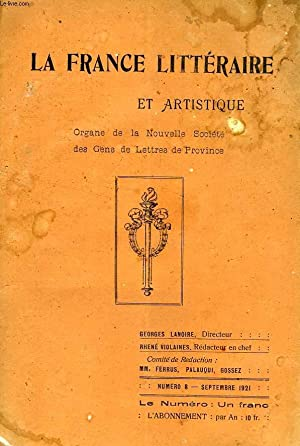 LA FRANCE LITTERAIRE & ARTISTIQUE, 7e ANNEE, N° 8, SEPT. 1921: COLLECTIF