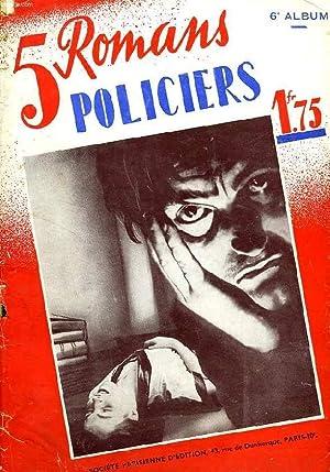 5 ROMANS POLICIERS, 6e ALBUM: COLLECTIF