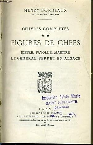 FIGURE DE CHEFS Joffre, Fayolle, Maistre, Le générale Serret en Alsace.: HENRY DE BORDEAUX