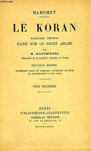 LE KORAN, TOME II: MAHOMET, Par M.