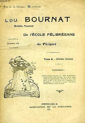 LOU BOURNAT DOU PERIGORD, BULLETIN DE L'ECOLE FELIBREENNE DU PERIGORD, TOME II, N° 16, NOV...