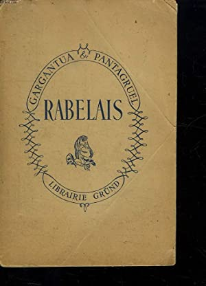 LES OEUVRES DE MAITRE FRANCOIS RABELAIS. CONTENANT 5 LIVRES DE LA VIE, FAITS ET DITS HEROIQUES DE ...