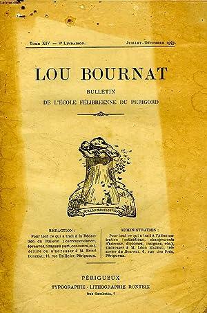 LOU BOURNAT DOU PERIGORD, BULLETIN DE L'ECOLE FELIBREENNE DU PERIGORD, TOME XIV, N° 8, ...