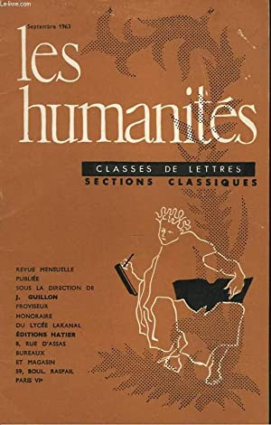 LES HUMANITES, CLASSES DE LETTRES, SECTIONS CLASSIQUES, 39e ANNEE, N° 388, SEPT 1963, N°1. ...