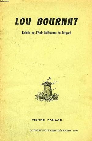 LOU BOURNAT DOU PERIGORD, BULLETIN DE L'ECOLE FELIBREENNE DU PERIGORD, TOME XVII, N°: ...