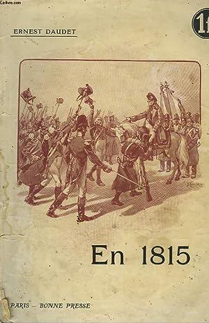 EN 1815. RECITS D'UNE GRAND'MERE.: ERNEST DAUDET