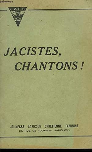 JACISTES, CHANTONS !: COLLECTIF