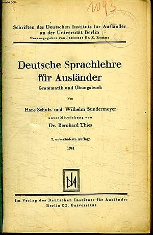 DEUTSCHE SPRACHLEHRE FUR AUSLANDER.: HANS SCHULZ UND WILHELM SUNDERMEYER.